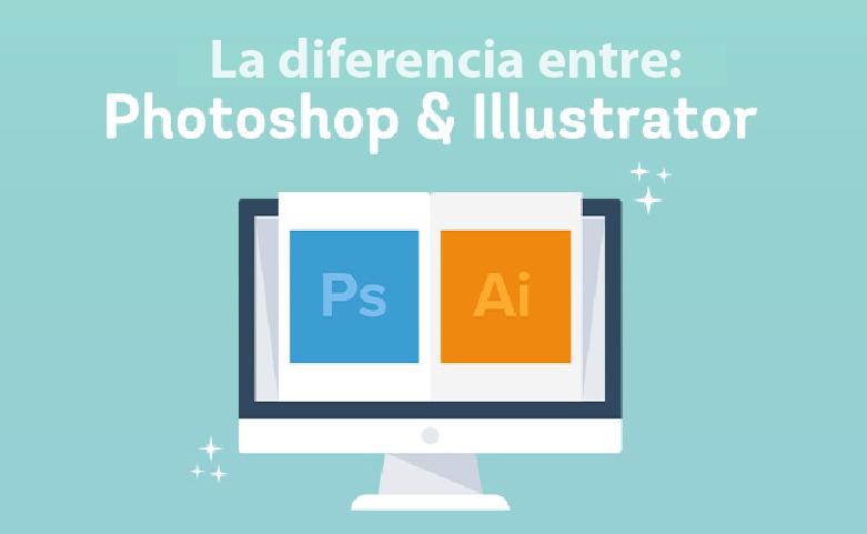 Principales diferencias entre Photoshop e Illustrator